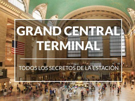 Guía para visitar Grand Central Terminal (y descubrir sus secretos)
