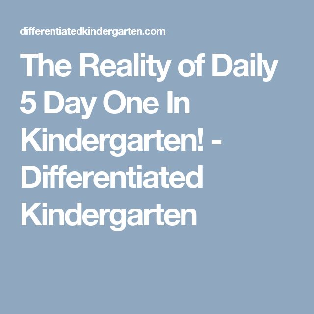 The Reality of Daily 5 Day One In Kindergarten! - Differentiated Kindergarten