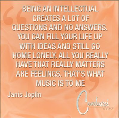 Intellectual, Think, Questions, Answers, Ideas, Home, Feelings, Music, Me Quote by Carducci Women ©