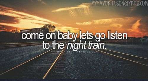 Yes Please!!!! There's something about those tracks........Jason Aldean - Night Train