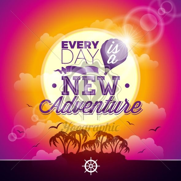 Vector typography design element for greeting cards and posters. Every day is a new adventure inspiration quote on seascape background. - Royalty Free Vector Illustration