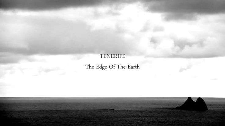 The Edge of the Earth - Tenerife - #7stories - Islas Canarias - veintiochoymedio