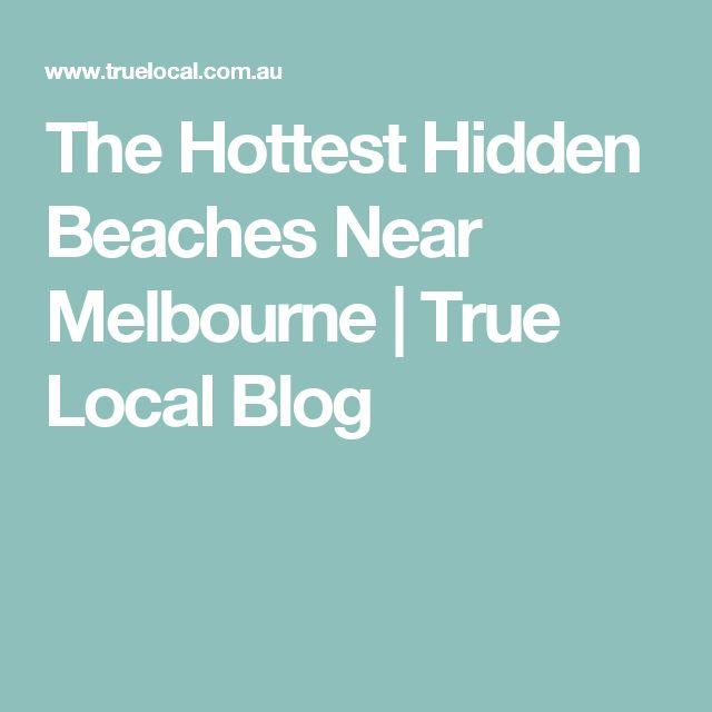 The Hottest Hidden Beaches Near Melbourne | True Local Blog