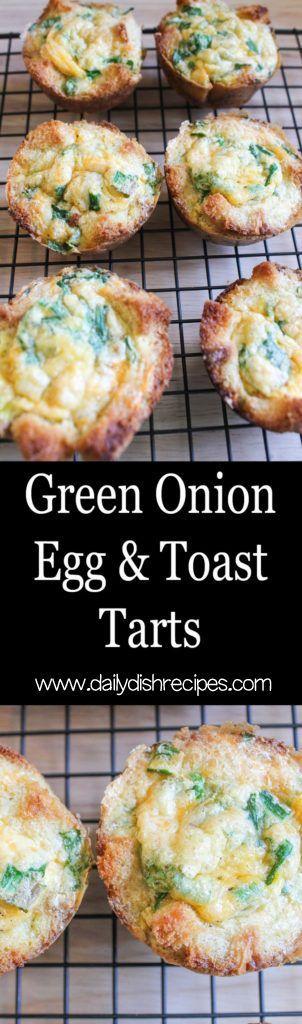 Green Onion, Egg Toast Tarts