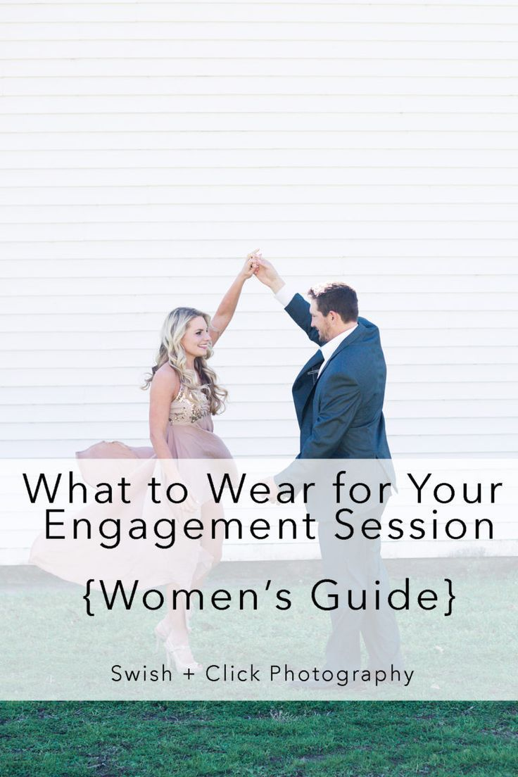 8bdd1779551 What to Wear For Your Engagement Session. A Women s Guide To Engagement  Session Outfits.  SwishNClick  WeddingPhotography  Engagement   EngagementPhotos