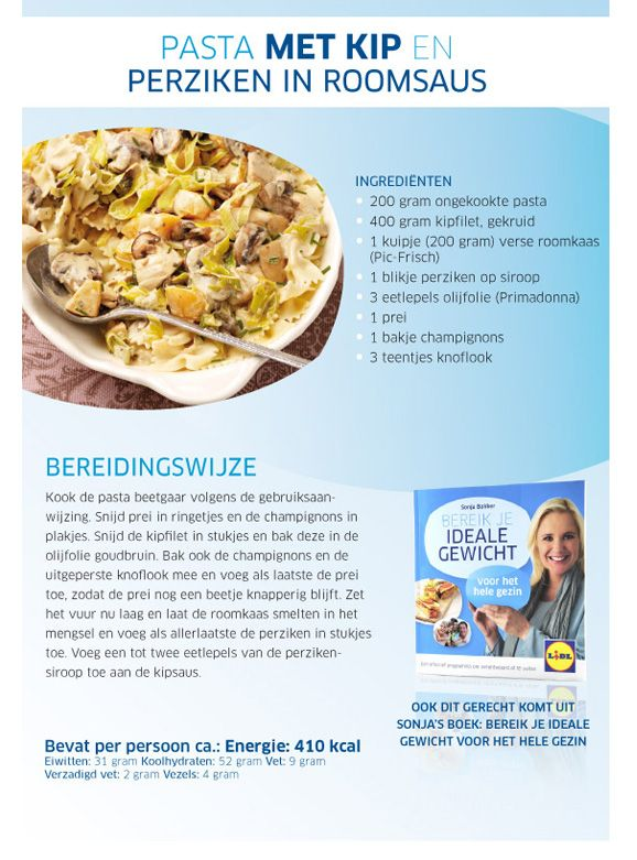 Pasta met kip en perziken in roomsaus - Lidl Nederland / Pasta with chicken, cream cheese and peaches. The combo seems strange but it works!