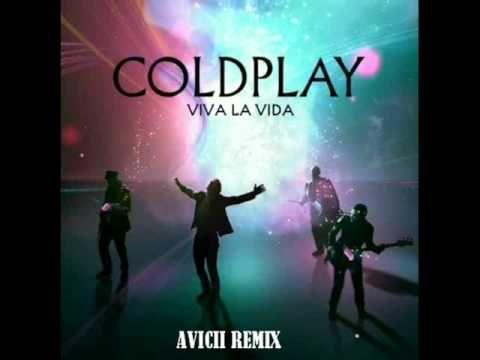 Coldplay - Viva La Vida (Avicii Remix) - YouTube