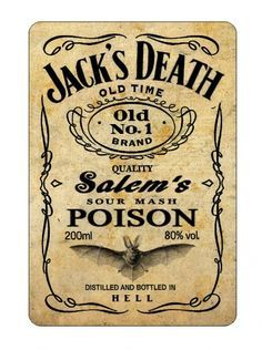 Hi everyone! I love those labels some of you made. They're Fantastic! I felt like giving it a try!  So I removed the original label of an empty small bottle of Jack Daniels and made a new one to put  it on instead. I'm trying to post it here...