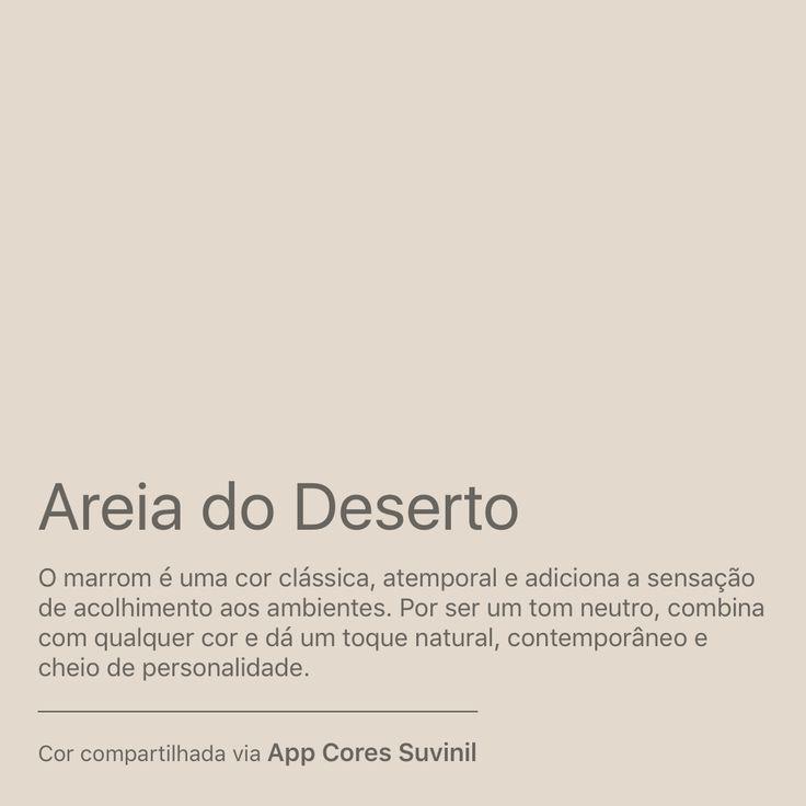 Minha nova cor predileta é Areia do Deserto. Gostou? Baixe o App Cores Suvinil e se inspire com as cores Suvinil. https://www.suvinil.com.br/pt/familias/aplicativos/