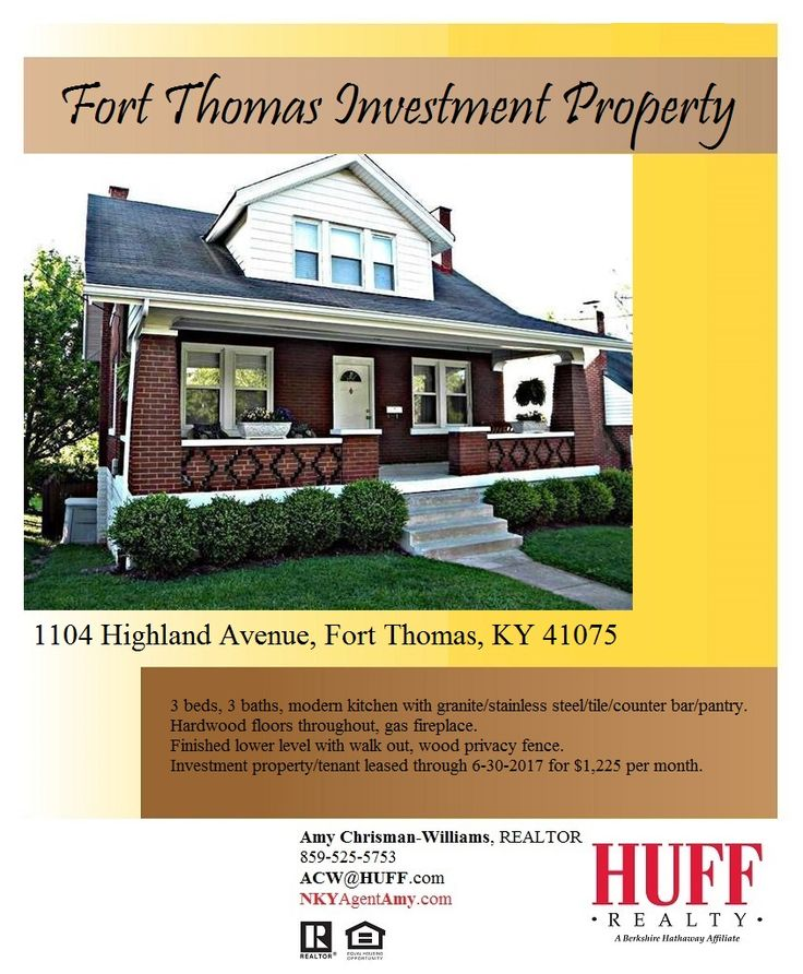 Investment property for sale in Fort Thomas. 1104 Highland Avenue, Fort Thomas, KY 41075. $195,000. 3 beds, 3 baths, modern kitchen with granite/stainless steel/tile/counter bar/pantry. Hardwood floors throughout, gas fireplace. Finished lower level with walk out, wood privacy fence. Investment property/tenant leased through 6-30-2017 for 1,225 per month.
