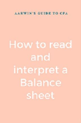 Balance sheet tells us the financial position of a company as on a certain date. That's why its also called Statement of Financial Position. Learn here how to read and interpret a balance sheet.