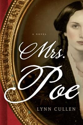 Mrs. Poe by Lynn Cullen.  When Frances Osgood meets Edgar Allen Poe at a party, the two have an immediate connection.  As they engage in a passionate love affair, Frances finds herself becoming the trusted confidant of the manipulative Mrs. Poe.  This dark, sizzling novel has been impossible to put down!
