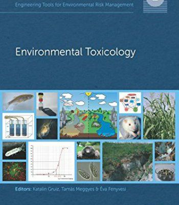 Engineering Tools For Environmental Risk Management: 2. Environmental Toxicology PDF