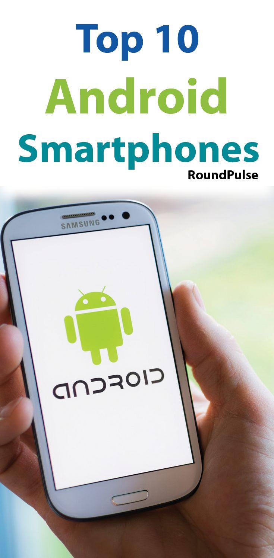 10 Best Android Smartphones