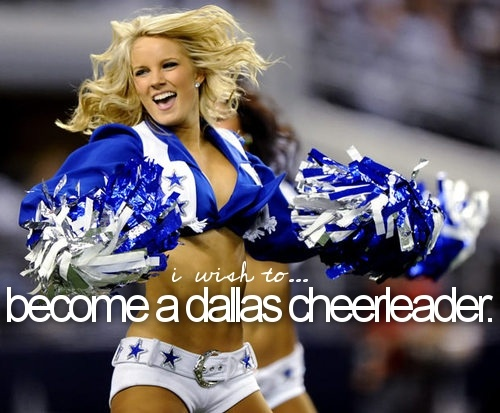 Lmao omg someone would die if i was a dallas cowboy cheerleader