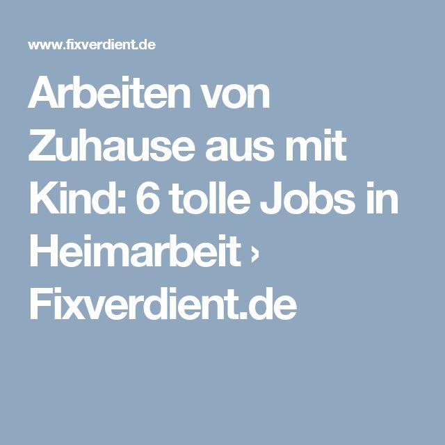 Arbeiten von Zuhause aus mit Kind: 6 tolle Jobs in Heimarbeit › Fixverdient.de