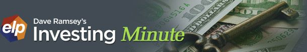 Dave Ramsey's Investing Minute