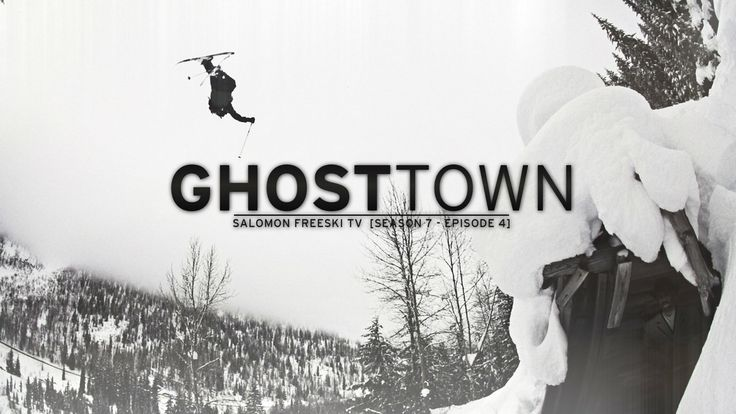 Ghost Town - Salomon Freeski TV S7 E04. In the mid 1800's, BC's mountain towns boomed as prospectors flocked north during the great gold rus...