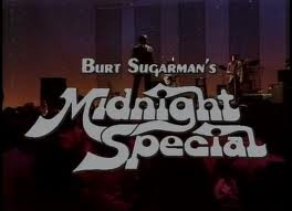 Midnight Special   with Wolfman Jack