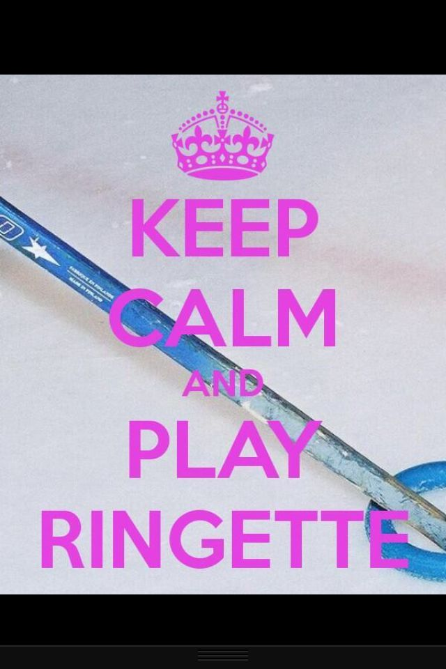 Keep Calm and Play Ringette :*