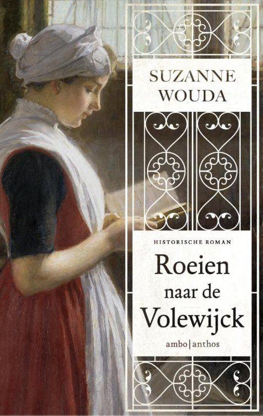 Roeien naar de Volewijck - Suzanne Wouda