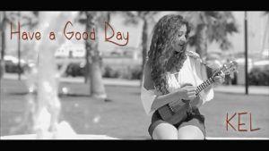 """Have a Good Day"" di Kelly Moncado su Youtube e ClassicRockOnAir"