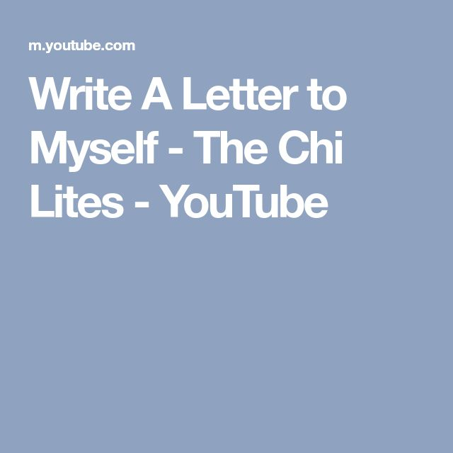 Write A Letter to Myself - The Chi Lites - YouTube