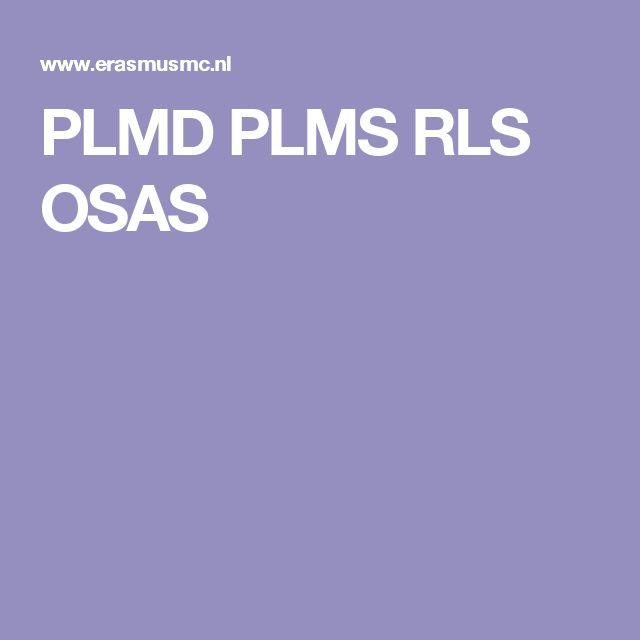 PLMD PLMS RLS OSAS