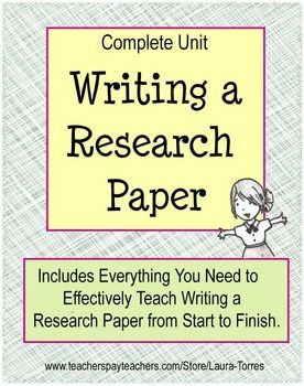 teach research paper Writing a research paper doesn'€™t have to be daunting — scholastic's  min- lesson 2 teaches students how to name their sources at the end of their paper.