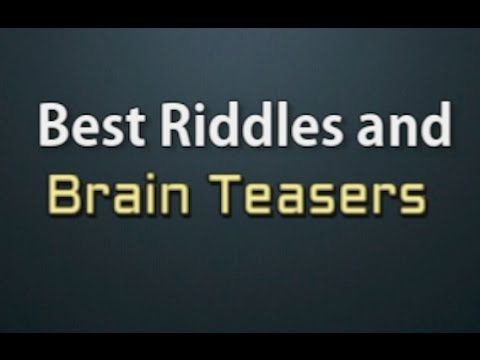 10 Best Riddles and Brain Teasers