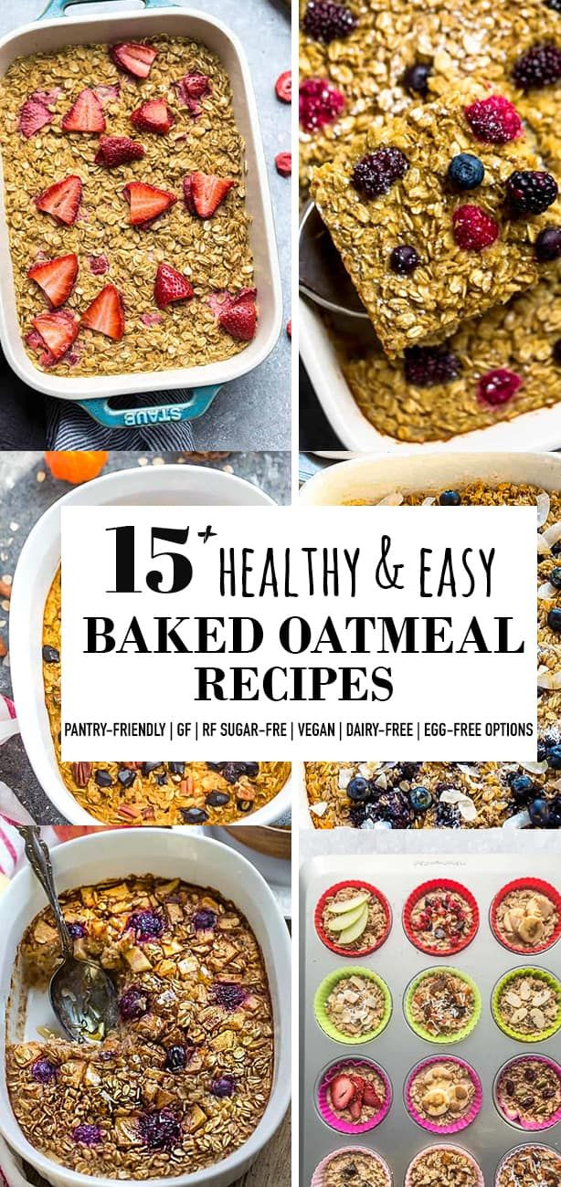 15 Healthy Baked Oatmeal Recipes In 2020 Baked Oatmeal Recipes Baked Oatmeal Oatmeal Recipes