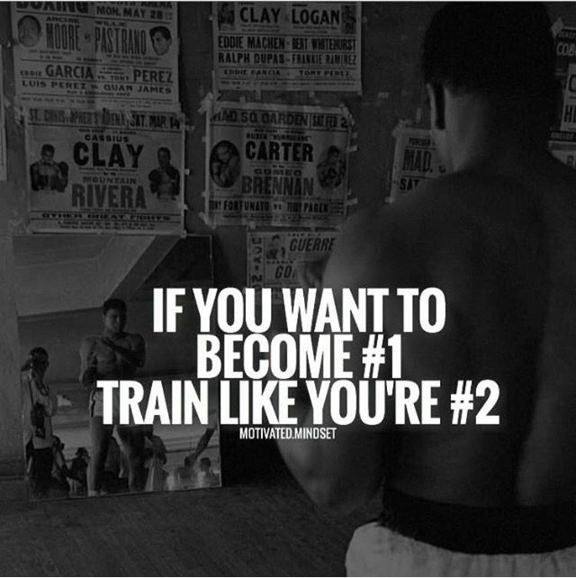Train harder if you wanna be number one