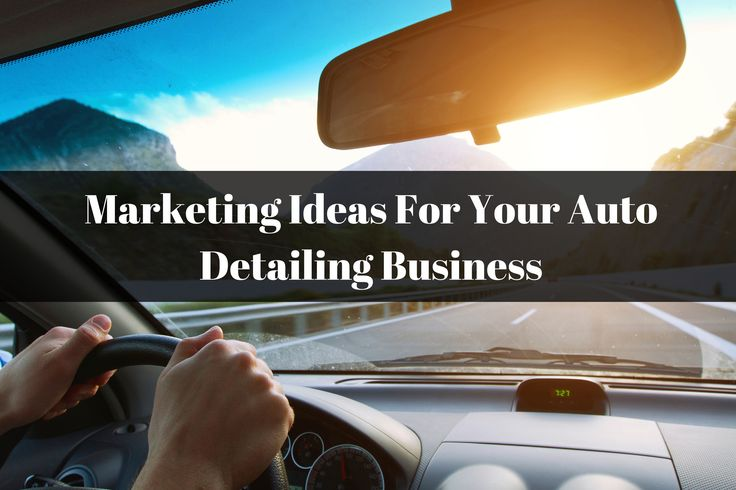 Marketing Ideas For Your Auto Detailing Business. http://braunautomotive.brush.com/blog/auto-detailing-business-marketing-ideas