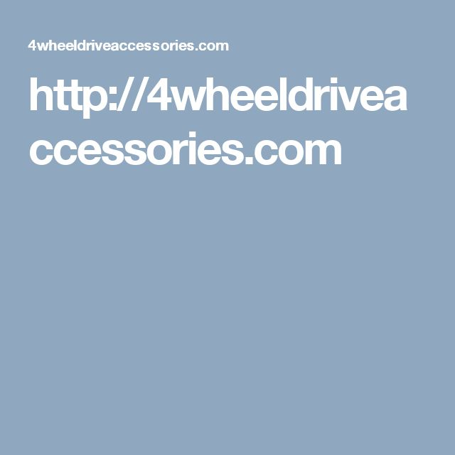 http://4wheeldriveaccessories.com
