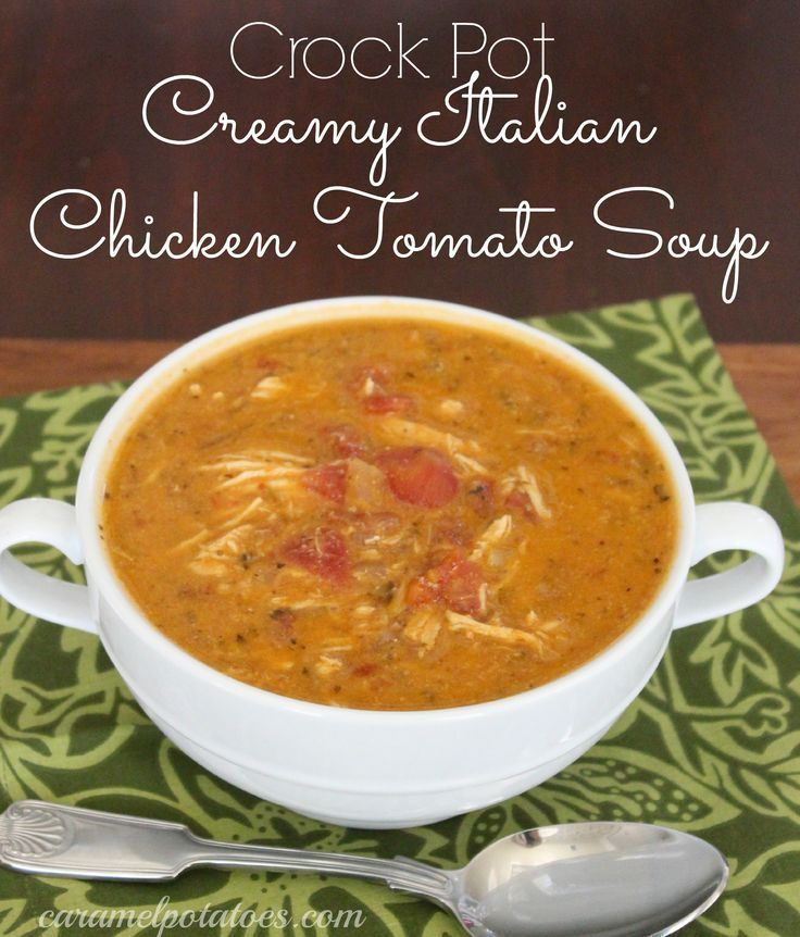 low carb soups - Crock pot Creamy Italian Chicken tomato Soup