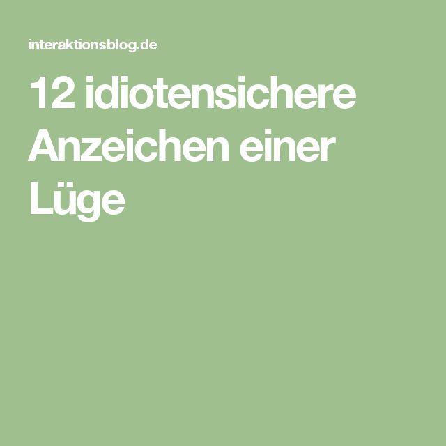 12 idiotensichere Anzeichen einer Lüge