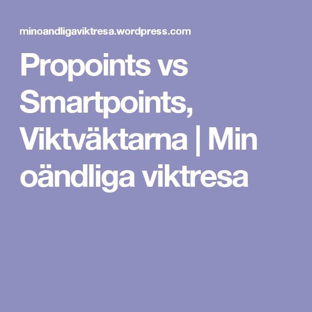 Propoints vs Smartpoints, Viktväktarna | Min oändliga viktresa