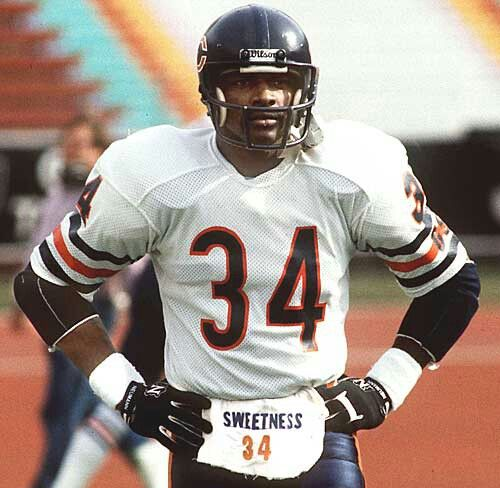 "The best running back ever to play the game! Walter Payton ""sweetness"""