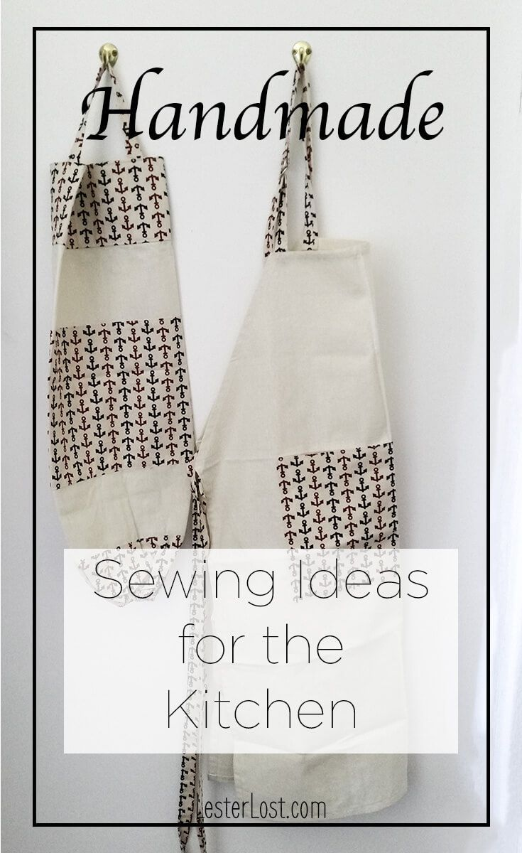 Sewing is a fun and rewarding hobby. You can create your own handmade kitchen linens for your kitchen or gifts to friends and family. via @Delphine LesterLost