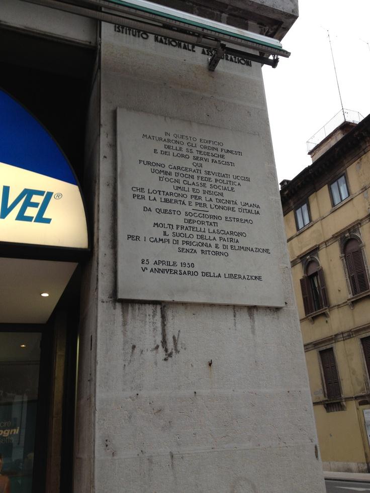 In questo edifici maturarono gli ordini funesti delle S.S. tedesche e dei loro servi fascisti... - Corso Porta Nuova, Verona