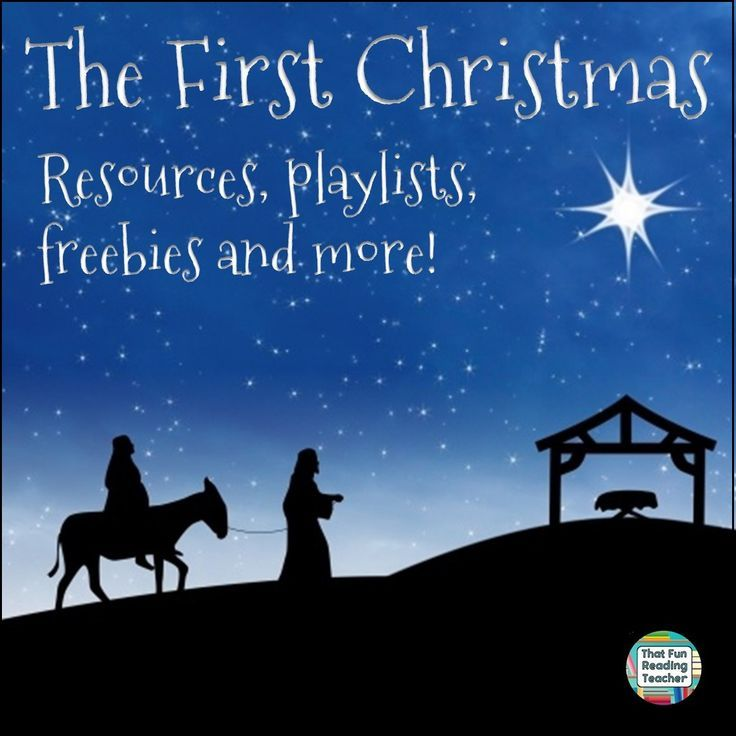 The First Christmas - Resources, playlists, freebies