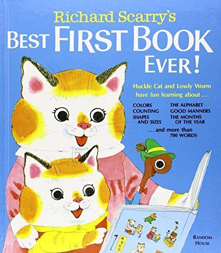 Richard Scarry's Best First Book Ever! (Richard Scarry's Best Books Ever!) by Richard Scarry http://www.amazon.com/dp/0394842502/ref=cm_sw_r_pi_dp_6fl-ub1QB19N4