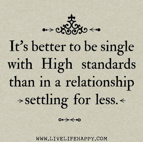 high?!! standards too Are my