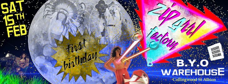 Gruubi • Play Events - Feb 15th 2014 Brisbane, Australia ZIP GRRL FACTORY | WAREHOUSE PARTY   1ST BIRTHDAY BASH  http://www.gruubi.com/play/event/zip-grrl-factory-warehouse-party-1st-birthday-bash/