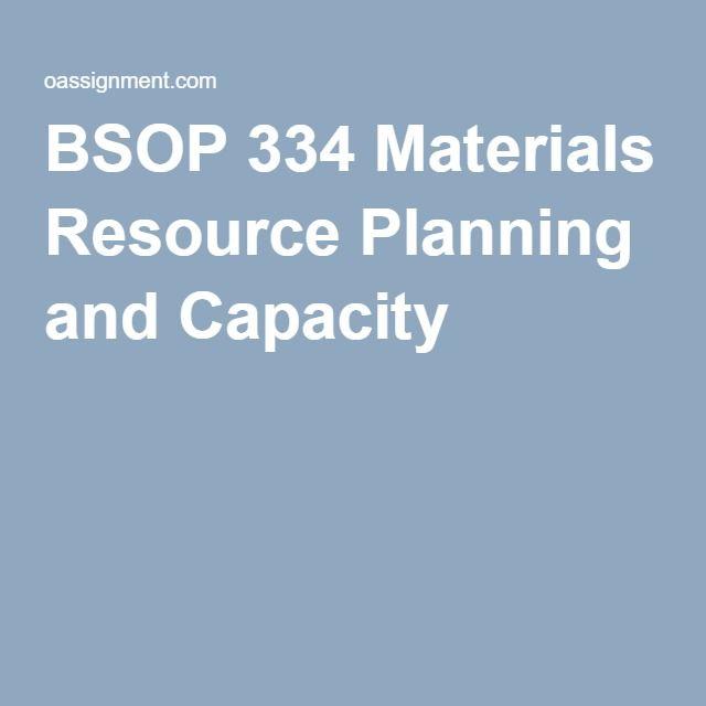 BSOP 334 Materials Resource Planning and Capacity