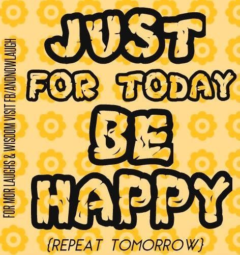 Be Happy Quote Via Www.Facebook.com/AndNowLaugh