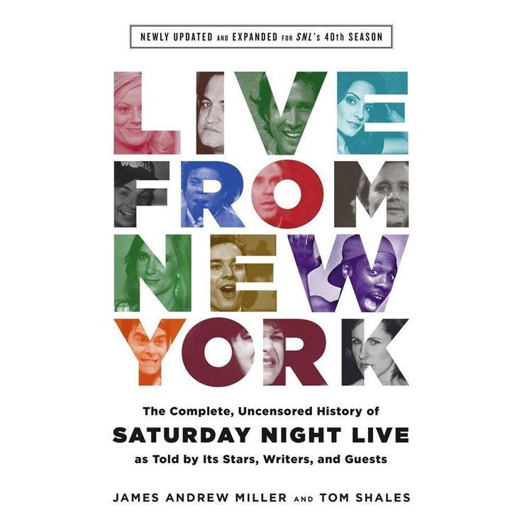 Live from New York (Hardcover) (James Andrew Miller & Tom Shales)