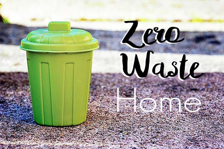Steps to take for a Zero Waste Home