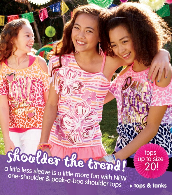 Justice has cute girls clothes at good prices.  They have great 40% off everything sales a lot, too.  I like the clothes because they are just right (not too grown up, not too baby girl) for my 9 year old.