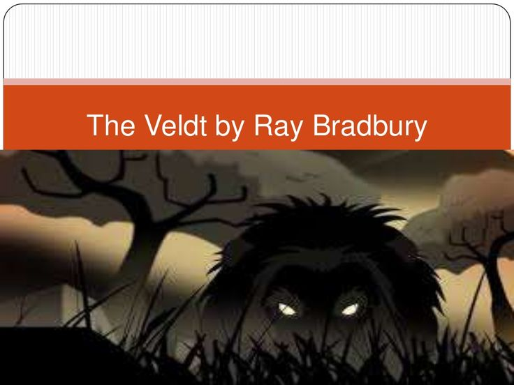 an analysis of the veldt by ray bradbury Students will read passages from the short story and identify the literary devices learn with flashcards, games, and more for free.